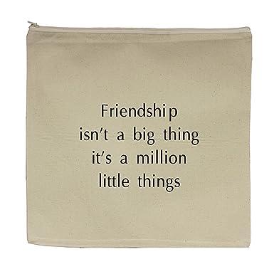 Amazon.com: Amistad es un millón de pequeñas cosas bolsa de ...