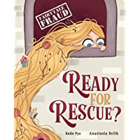 Ready for Rescue?: A story about Rapunzel and procrastination (Fairytale Fraud; Well-being series)