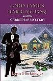 LORD JAMES HARRINGTON AND THE CHRISTMAS MYSTERY (Lord James Harrington Mysteries Book 5)