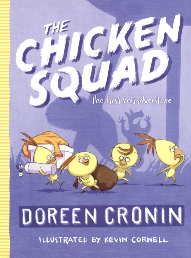 The Chicken Squad: The First Misadventure (Turtleback School & Library Binding Edition) PDF