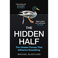 The Hidden Half: How the World Conceals its Secrets