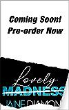 Lovely Madness: A Players Rockstar Romance (Players, Book 4)