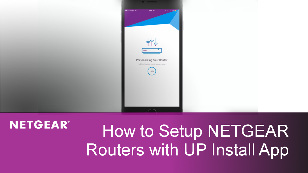How to Setup NETGEAR Wireless Routers with the new Up Installation App