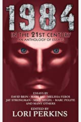 1984 in the 21st Century: An Anthology of Essays Paperback
