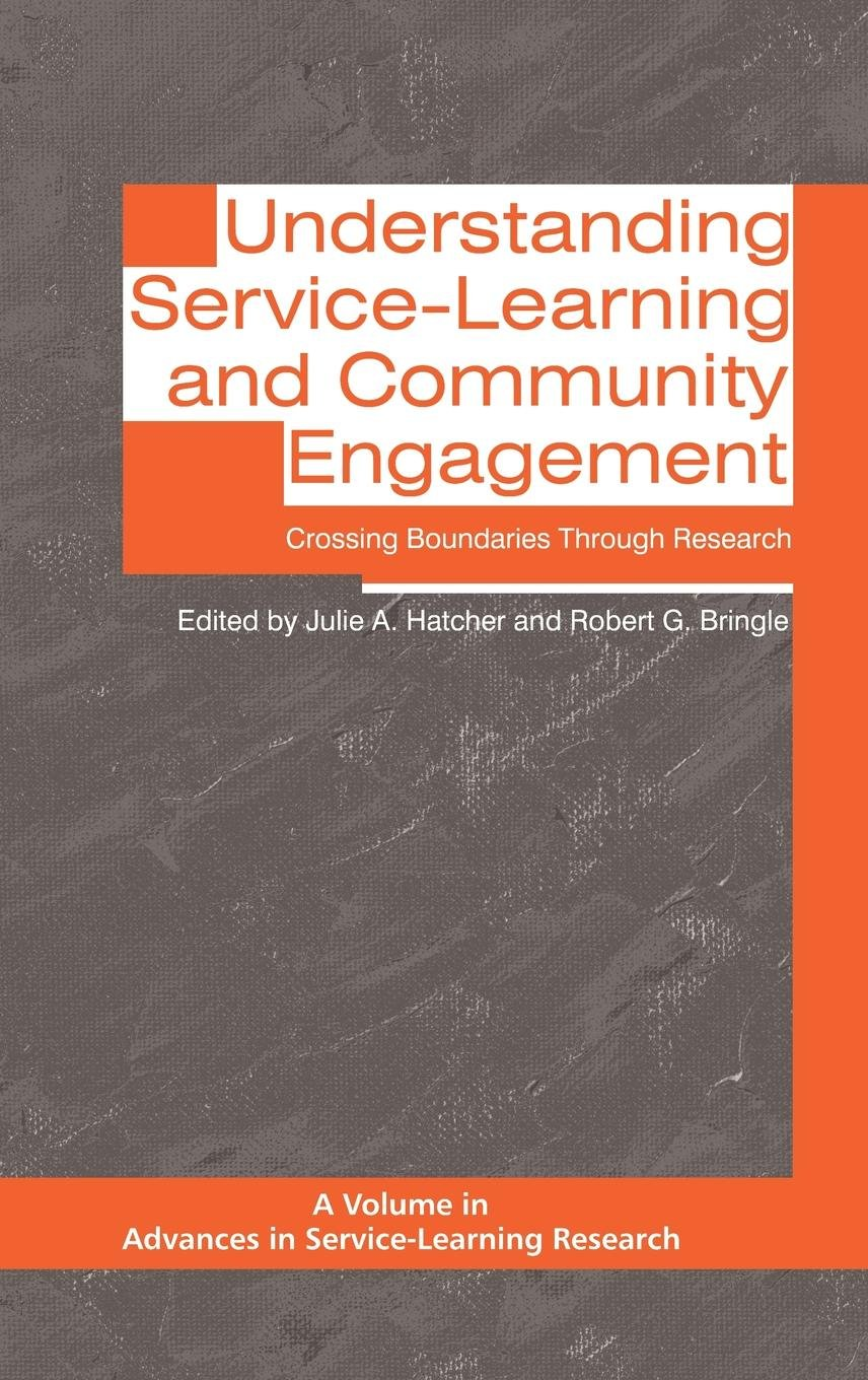 Understanding Service-Learning and Community Engagement: Crossing Boundaries Through Research (Hc)