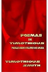 Poemas de Timothious: Poemas sobre mulleres que amaba (Galician Edition) Kindle Edition
