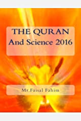 THE QURAN And Science 2016 Ebook Kindle Edition
