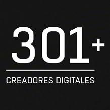 301+ Creadores Digitales