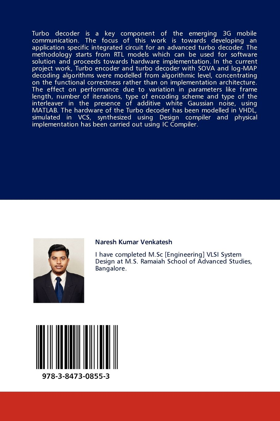 Efficient Hardware Implementation of an Advanced Turbo Decoder: An ASIC Implementation: Naresh Kumar Venkatesh: 9783847308553: Amazon.com: Books