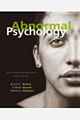Abnormal Psychology: An Integrative Approach Kindle Edition