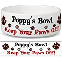Poppy's Bowl - Keep Your Paws Off! Personalised Name Ceramic Pet Food Bowl - 155mm x 60mm (Small)