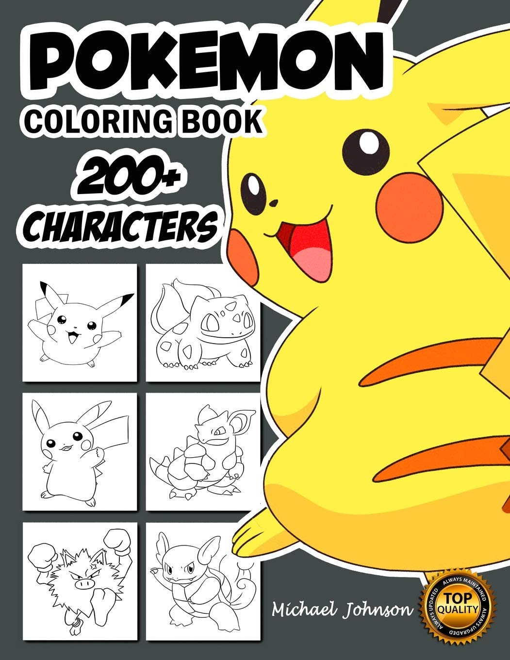 Amazon Com Pokemon Coloring Book 200 Pokemon Characters Pikachu Dragonite Charmander Eevee Squirtle Bulbasaur Coloring Pages Coloring Book For Kids Pokemon Coloring Pages Unofficial 9798649603089 Publication Michael Johnson Books