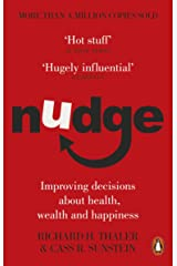 Nudge: Improving Decisions About Health, Wealth and Happiness Kindle Edition