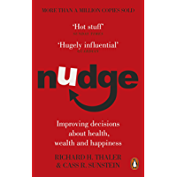 Nudge: Improving Decisions About Health, Wealth and Happiness (English Edition)