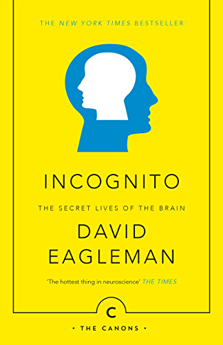 Incognito: The Secret Lives of The Brain (Canons Book 44)