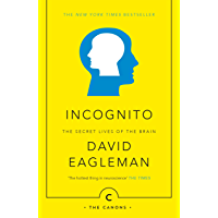 Incognito: The Secret Lives of The Brain (Canons Book 44) (English Edition)