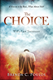 The Choice: Will's Last Testament
