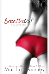 Breathe Out (Just Breathe Book 2) Kindle Edition