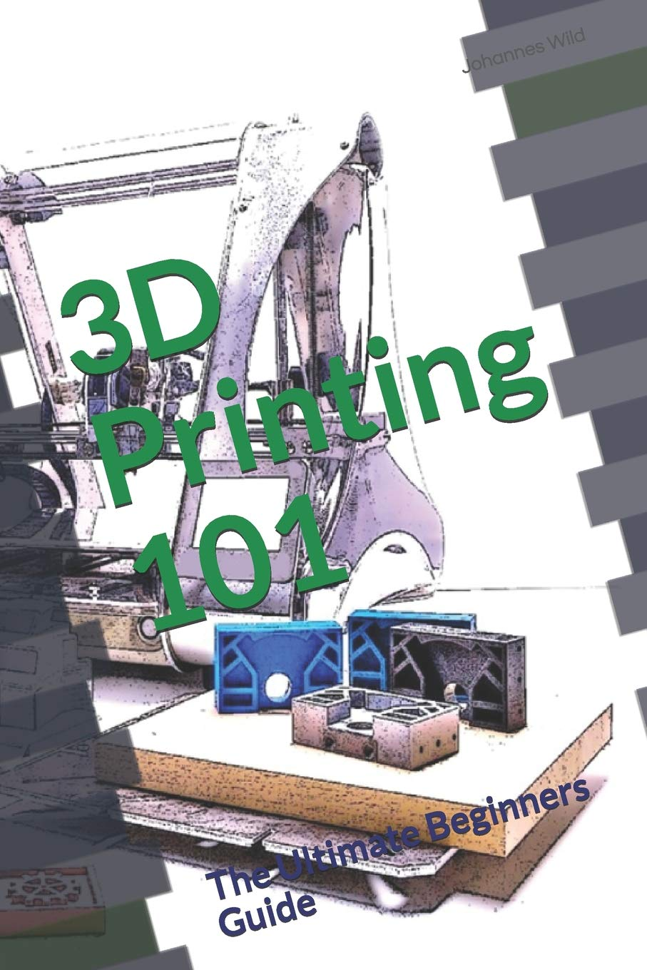 3D Printing 101 Ultimate Beginners product image