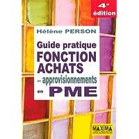 GUIDE PRATIQUE FONCTION ACHATS ET APPROVISIONNEMENTS EN PME