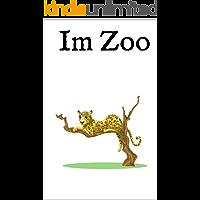 Im Zoo: Ein zweisprachiges Bildwörterbuch Englisch Deutsch (German Edition)