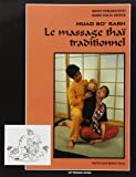 Nuad bo' rarn : Le Massage thaï traditionnel