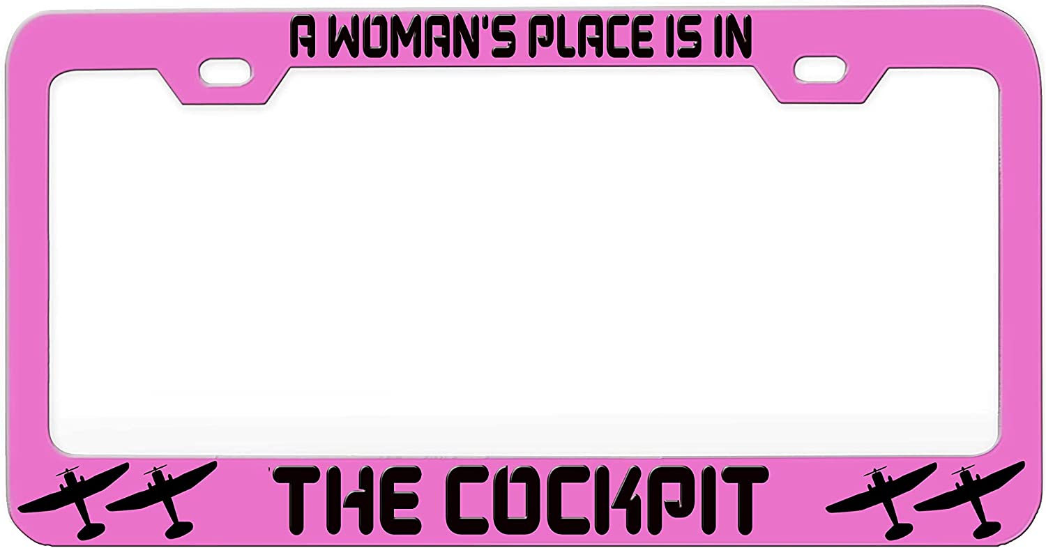 A Woman/'S Place Is In The Cockpit License Plate Frame Tag Holder