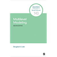 Multilevel Modeling (Quantitative Applications in the Social Sciences Book 143) (English Edition)