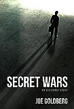 Secret Wars: An Espionage Story