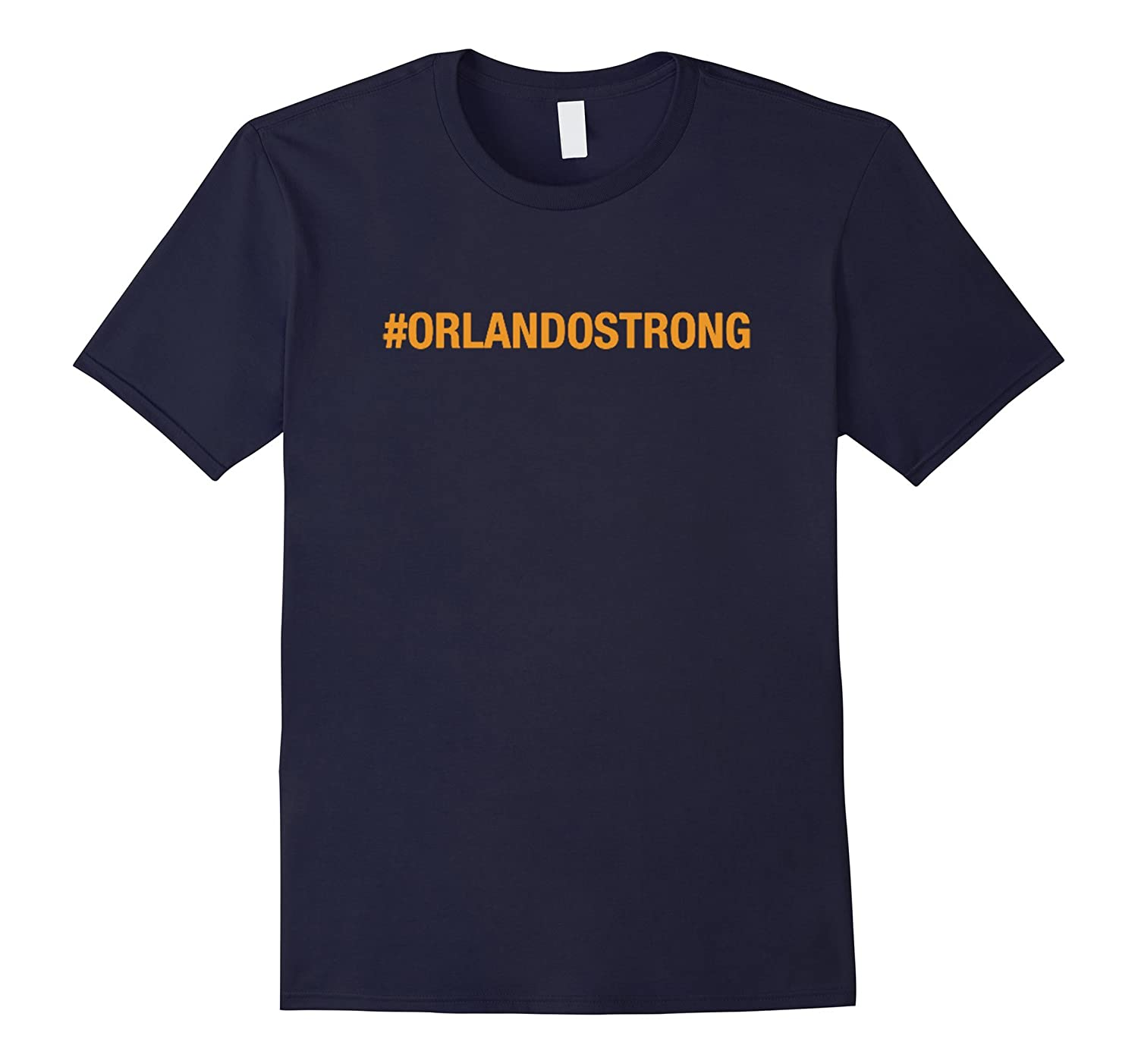 Be strong Orlando T-shirt - Not for profit but the love-BN