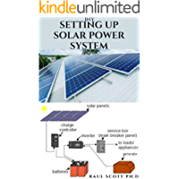 DIY SETTING UP SOLAR POWER SYSTEM: Everything you need to know about solar power system designs and step by step…