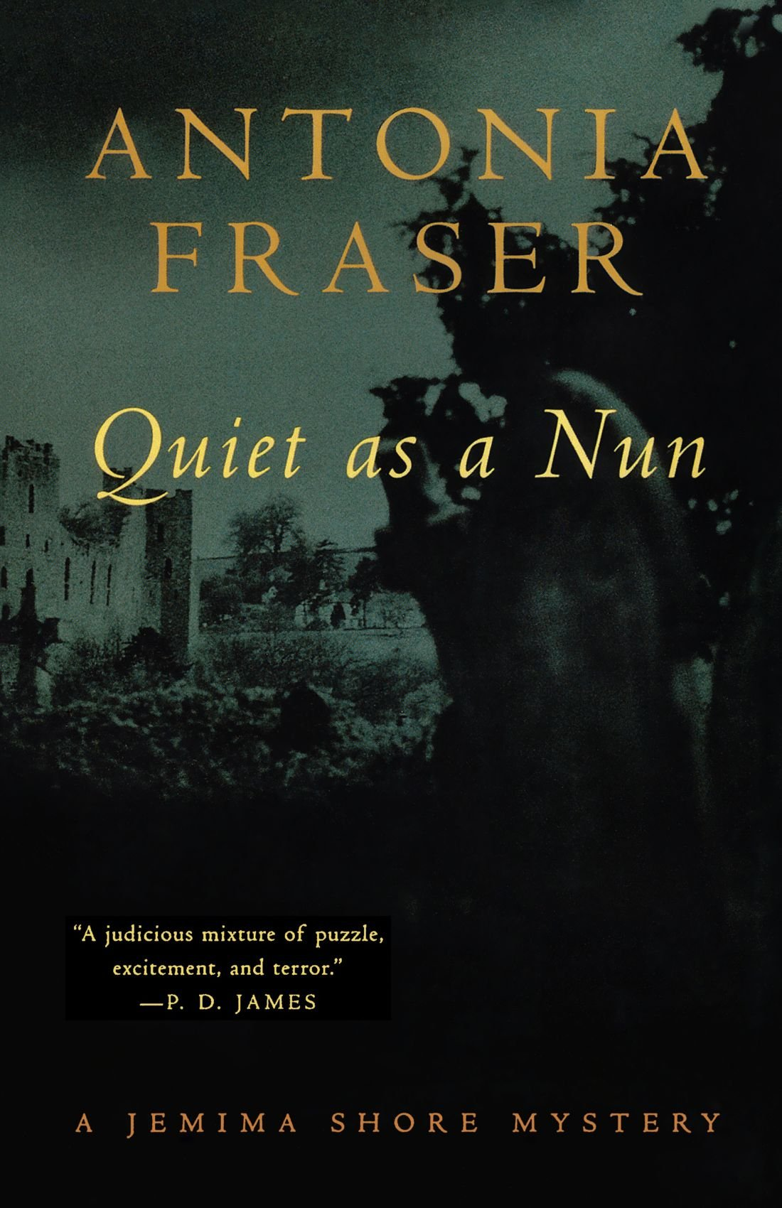 Quiet As A Nun: A Jemima Shore Mystery (jemima Shore Mysteries): Antonia  Fraser: 9780393318227: Amazon: Books