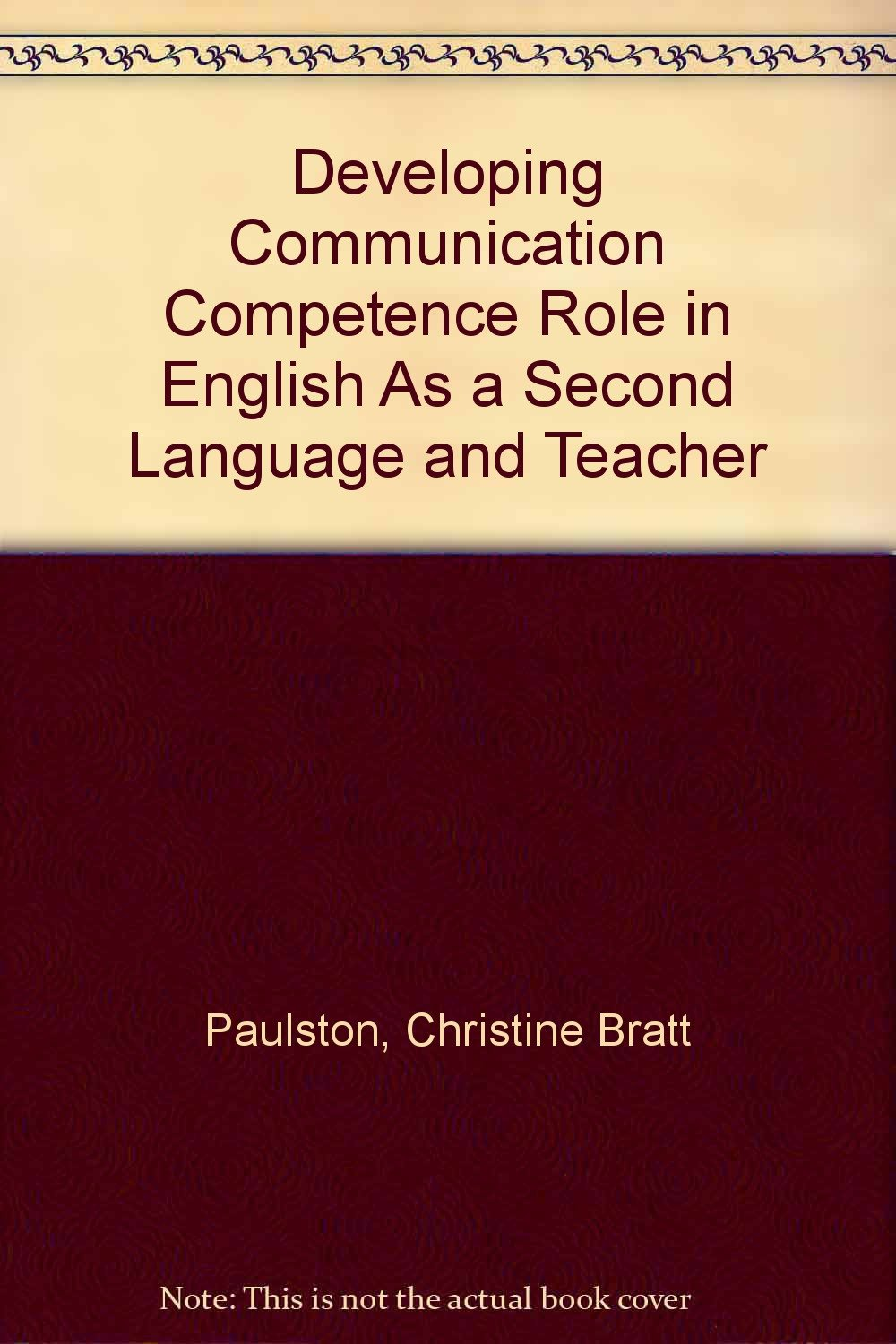 Developing Communication Competence Role in English As a