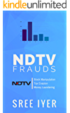 NDTV Frauds: A classic example of breaking of Law by Indian Media Houses