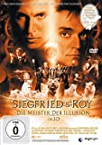 Siegfried & Roy - Die Meister der Illusion in 3D