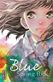 Blue Spring Ride, tome 7