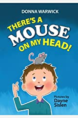 There's a Mouse on My Head! Hardcover