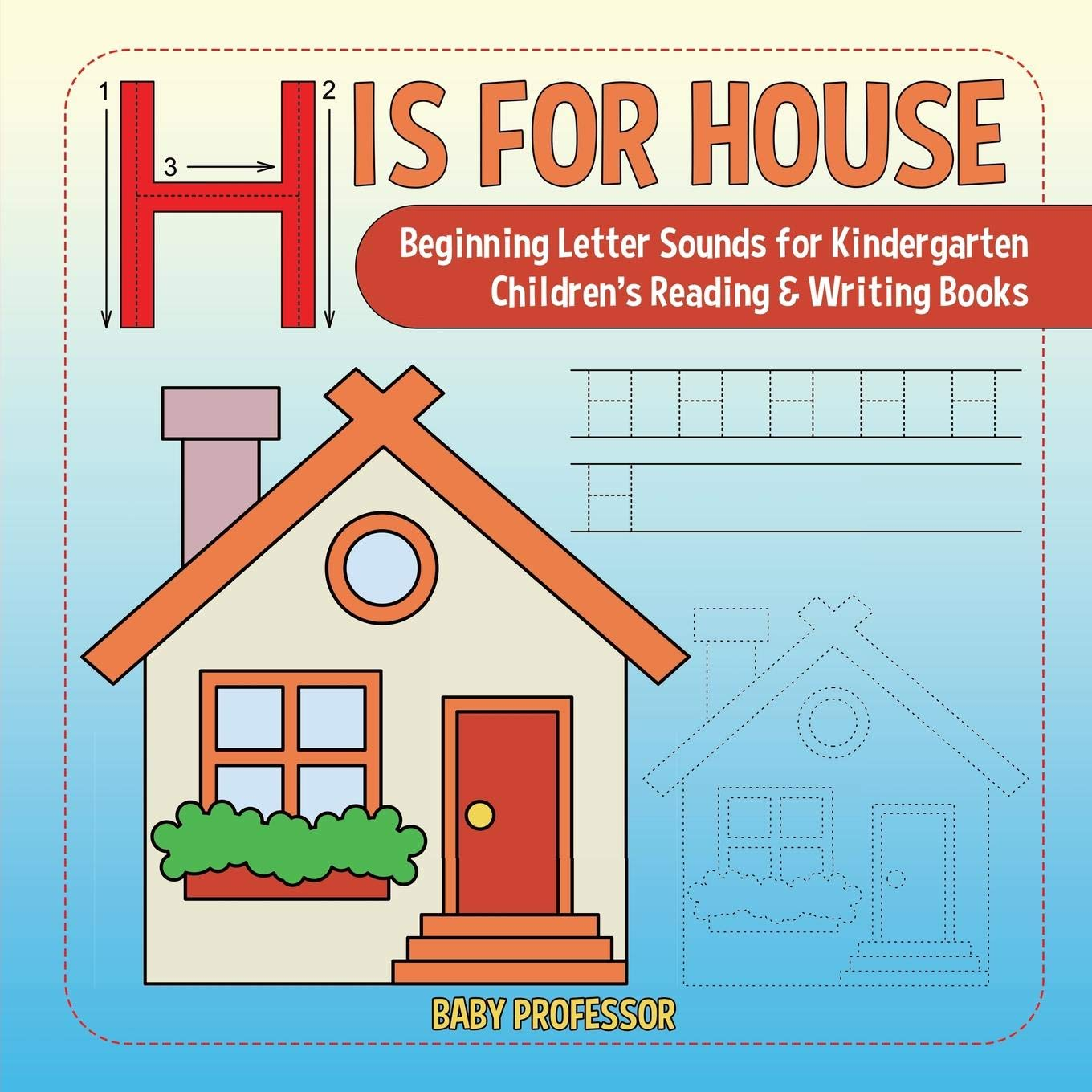 Amazon.com: H is for House : Beginning Letter Sounds for ...