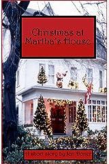 Christmas at Martha's House Kindle Edition
