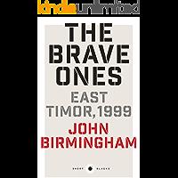 Short Black 5 The Brave Ones: East Timor, 1999