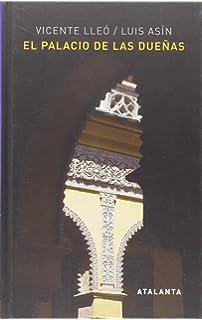 LA CASA DE PILATOS: Biografía de un palacio sevillano: 309 Historia y Geografía: Amazon.es: Lleó Cañal, Vicente: Libros