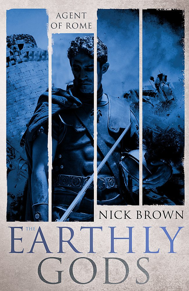 Read Online The Earthly Gods: Agent of Rome 6 ebook