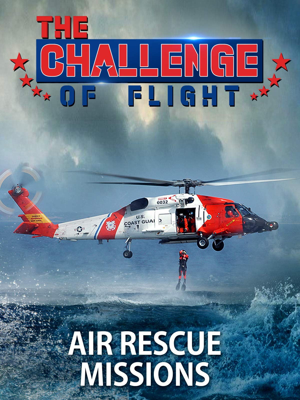 The Challenge of Flight - Air Rescue Missions