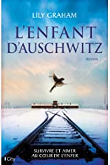 L'enfant d'Auschwitz (French Edition) Kindle Edition