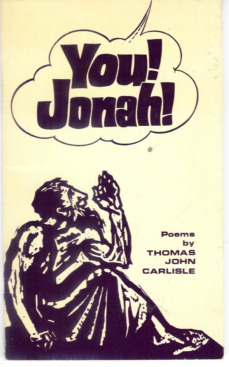 YOU! JONAH!, Thomas John Carlisle