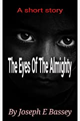 The Eyes Of The Almighty Kindle Edition