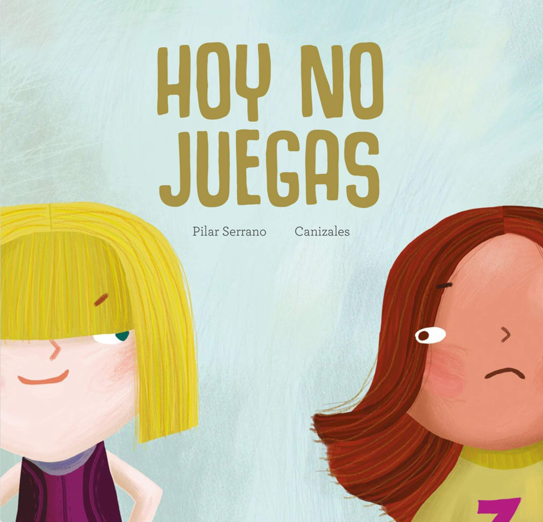 Hoy no juegas (Egalité) (Spanish Edition) (Spanish) Hardcover – April 30, 2019