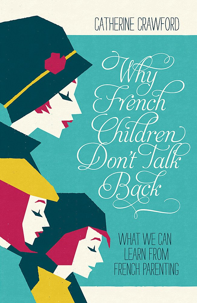Why French Children Dont Talk Back