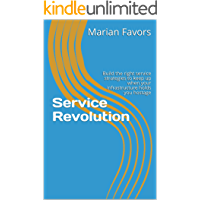 Service Revolution: Build the right service strategies to keep up when your infrastructure holds you hostage