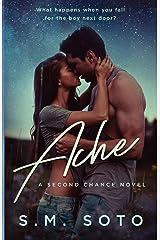 Ache: A Second Chance Standalone Romance Paperback